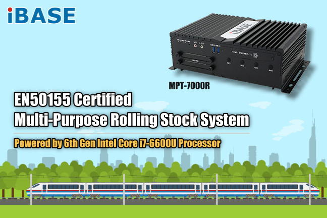 EN50155 Certified 6th Generation Intel® Core™ Fanless Box PC with M12 Connection and WWAN Redundancy - MPT-7000R
